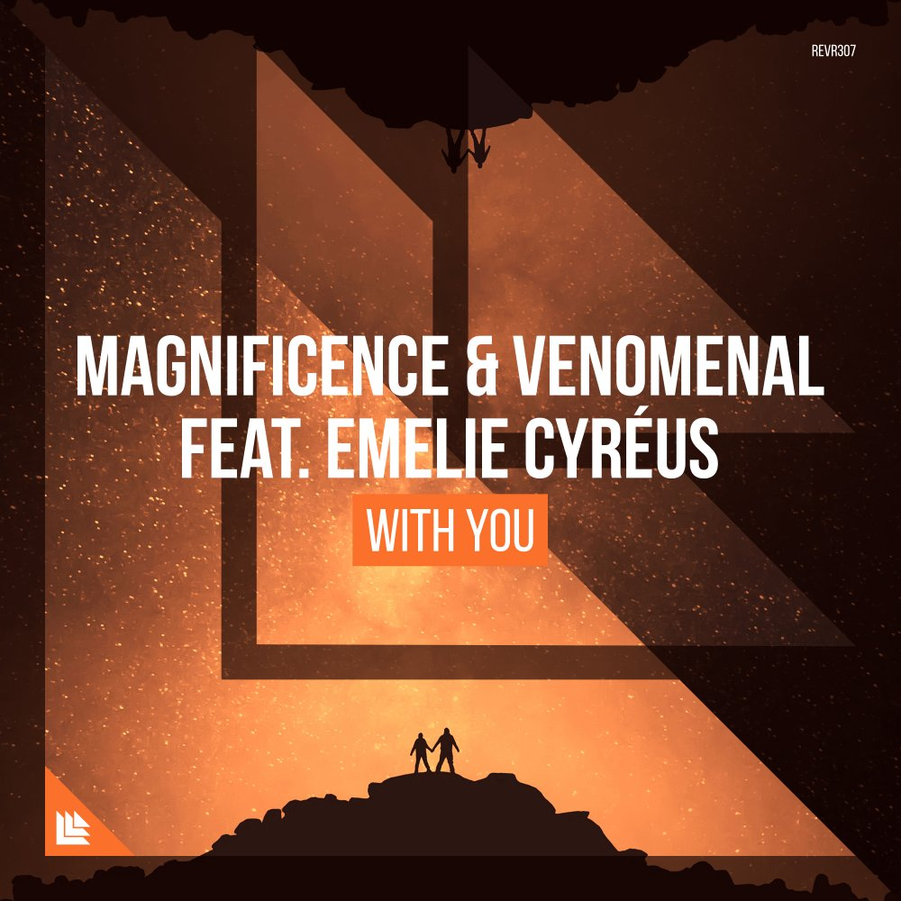 With You - Magnificence & Venomenal feat. Emelie Cyréus
