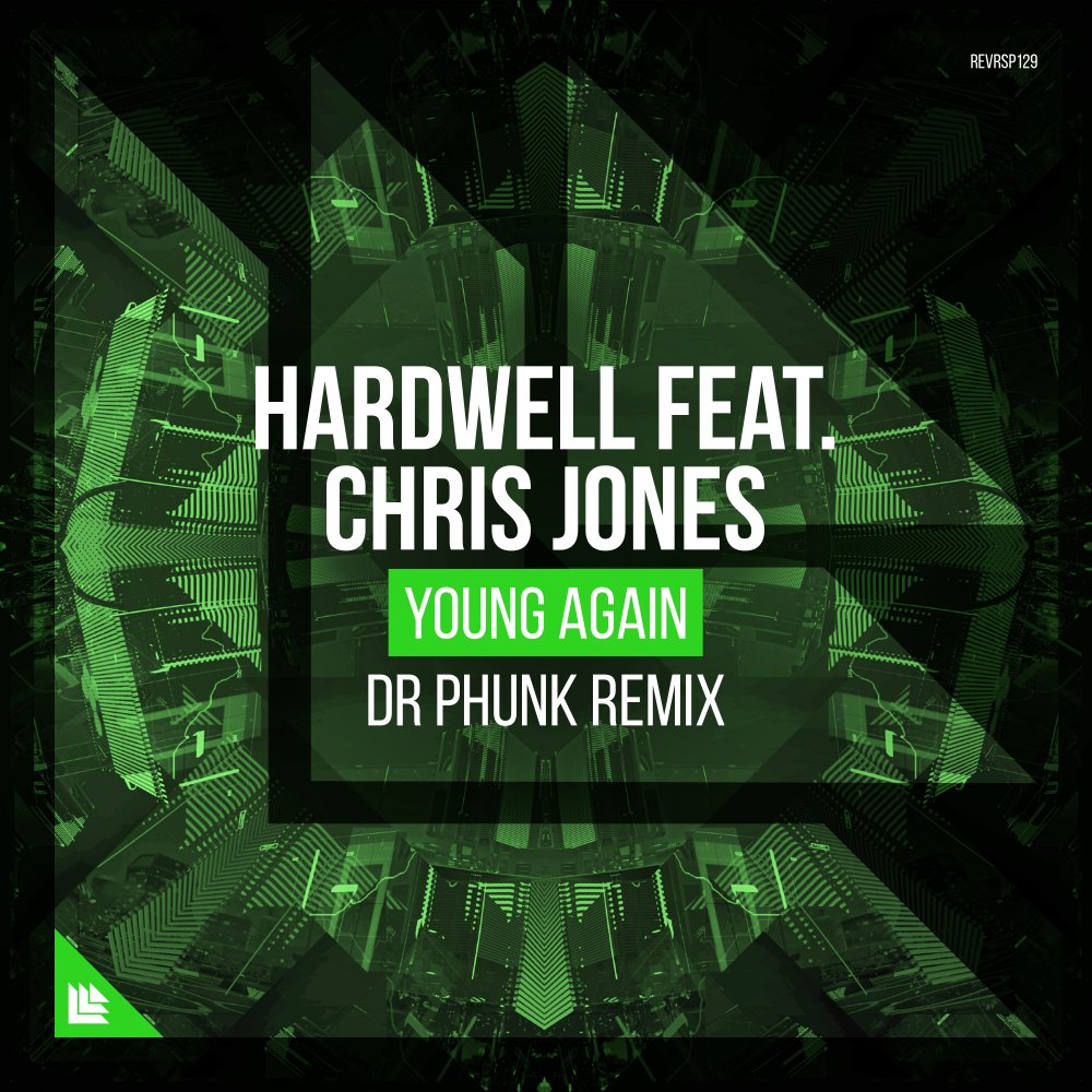 Young Again (Dr Phunk Remix) - Hardwell feat. Chris Jones