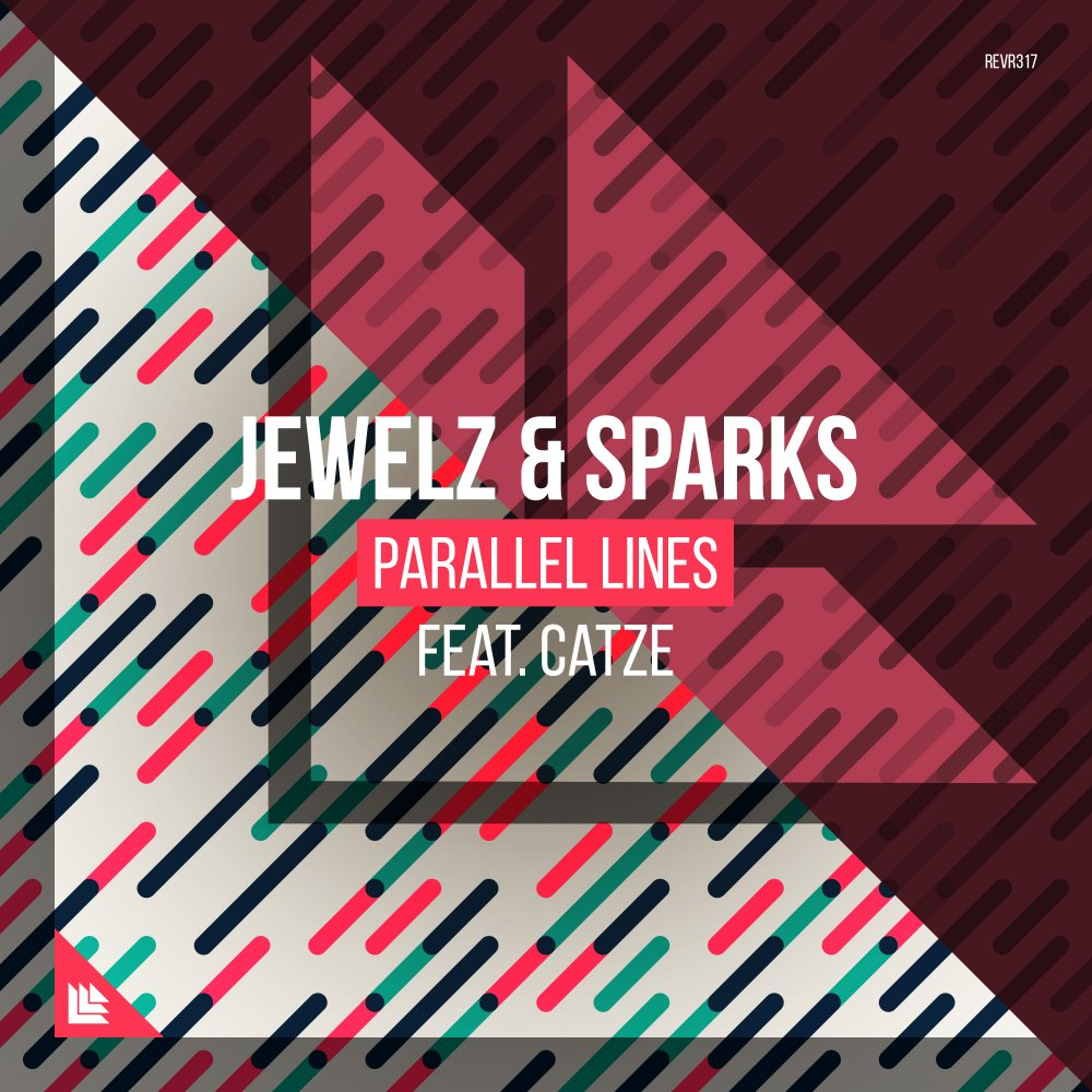 Parallel Lines - Jewelz & Sparks feat. CATZE