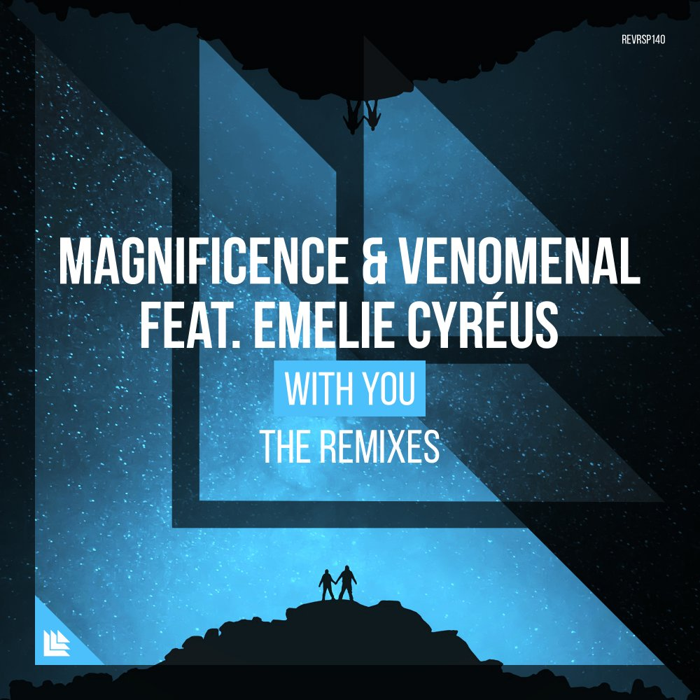 With You (The Remixes) - Magnificence & Venomenal feat. Emelie Cyréus