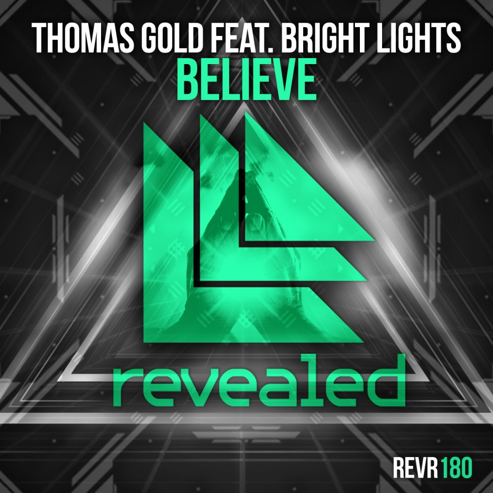 Believe - Thomas Gold feat. Bright Lights