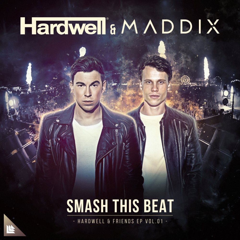 Smash This Beat - Hardwell & Maddix