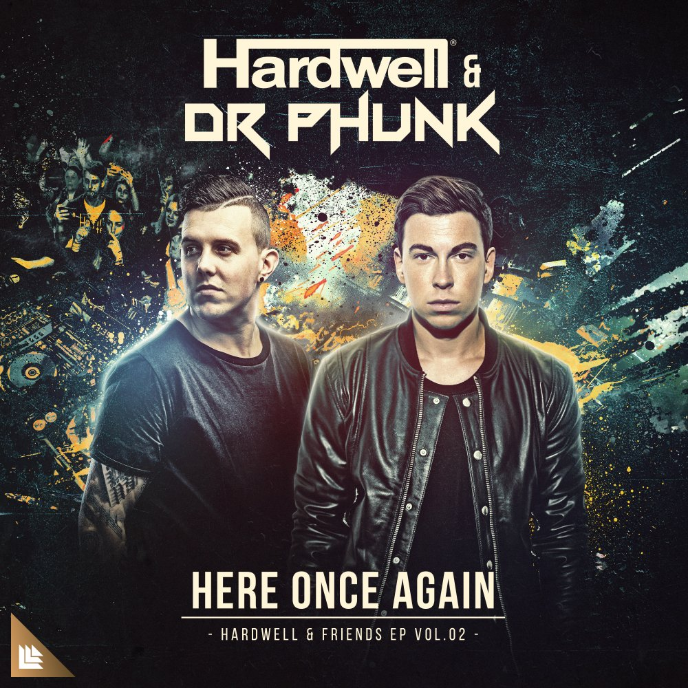 Here Once Again - Hardwell⁠ & Dr Phunk⁠ ⁠