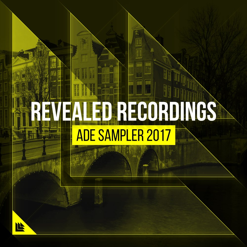 Revealed Recordings presents ADE Sampler 2017 - Revealed Recordings