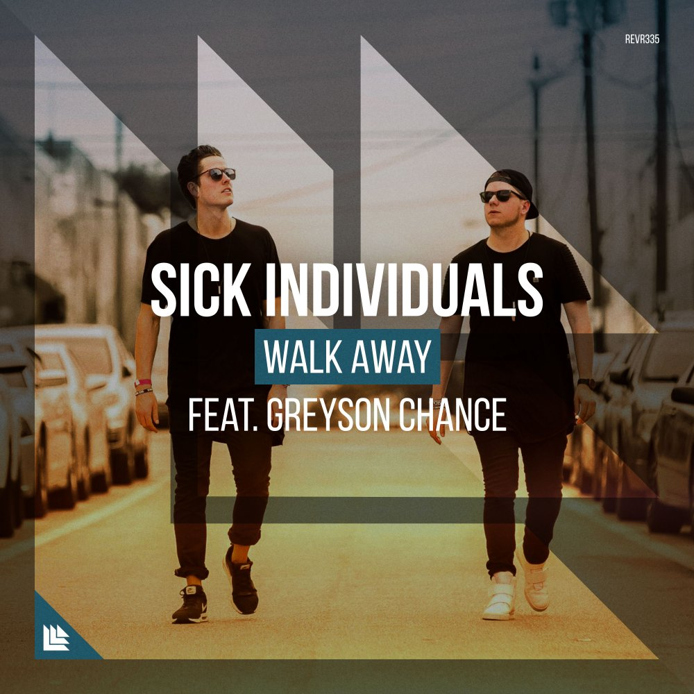 Walk Away - Sick Individuals⁠ ⁠ feat. Greyson Chance