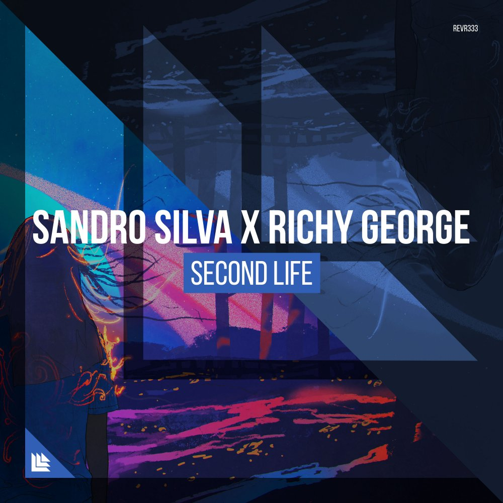 Second Life - Sandro Silva⁠ X Richy George