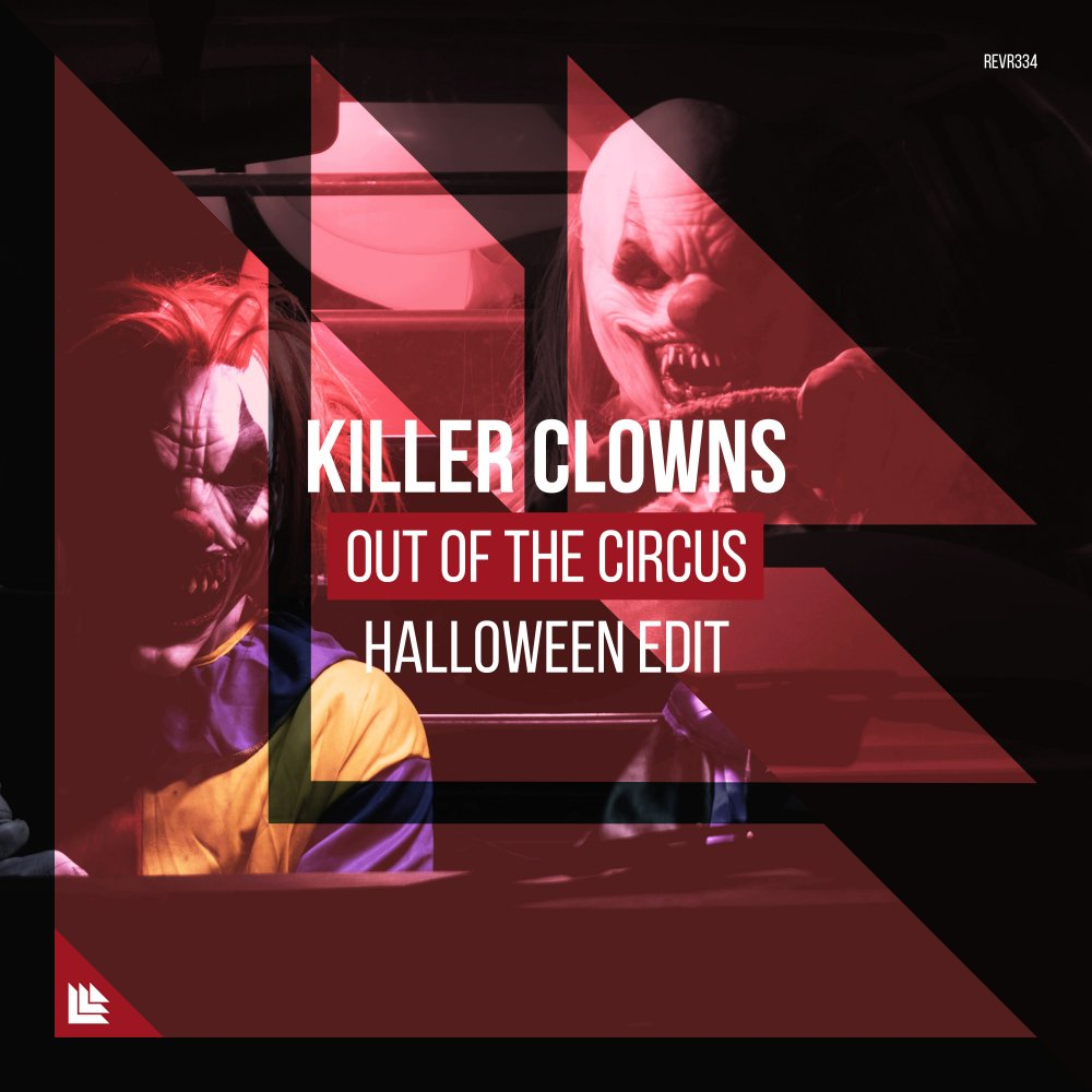 Out Of The Circus - Killer Clowns