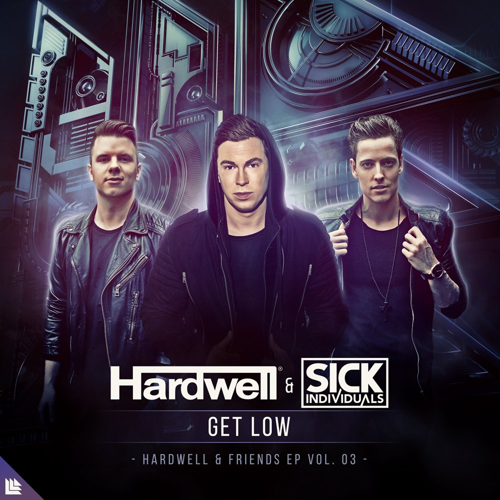 Get Low - Hardwell⁠ & Sick Individuals⁠