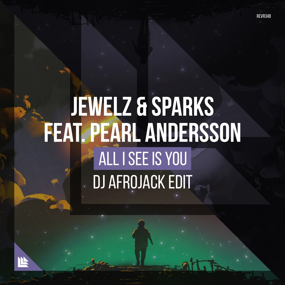 All I See Is You (DJ Afrojack Edit) - Jewelz & Sparks⁠ ⁠feat. Pearl Andersson