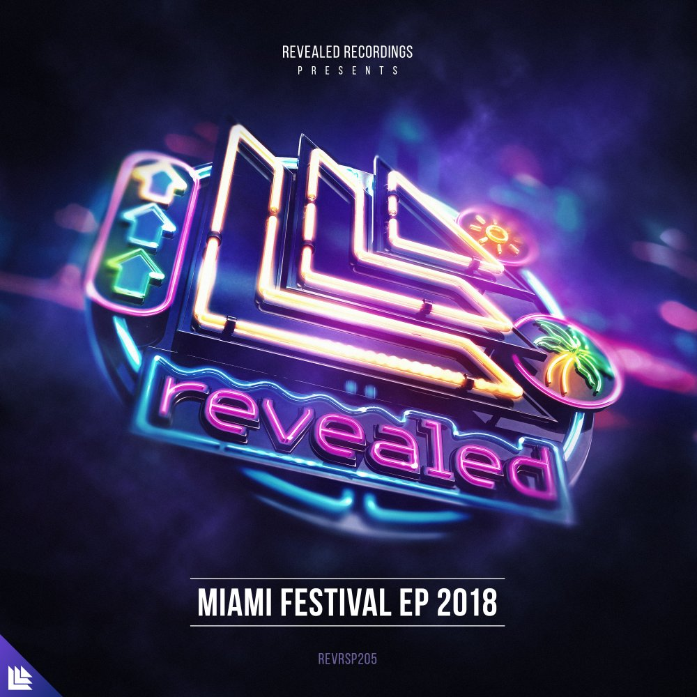 Revealed Recordings presents Miami Festival EP 2018 - revealedrec⁠