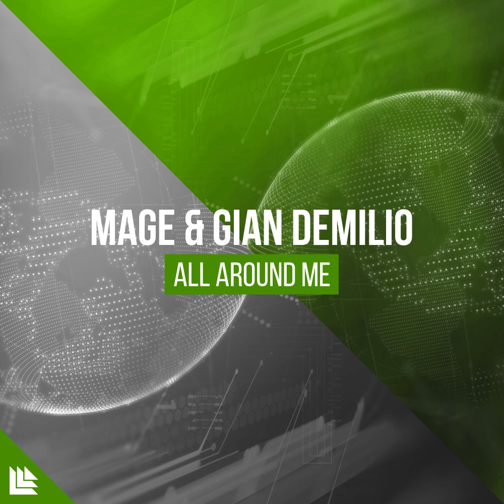 All Around Me - MAGE & Gian Demilo