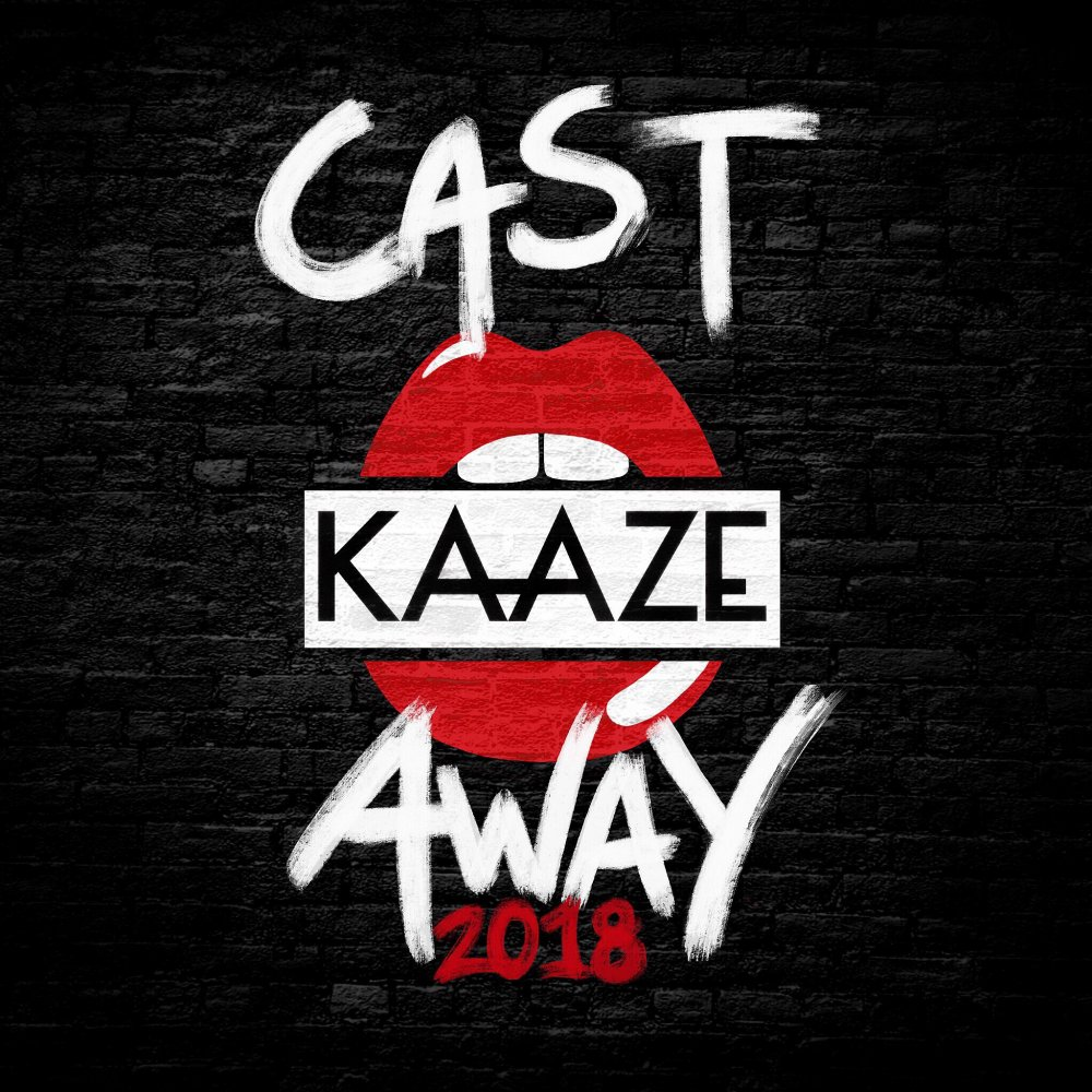 Cast Away 2018 - KAAZE⁠
