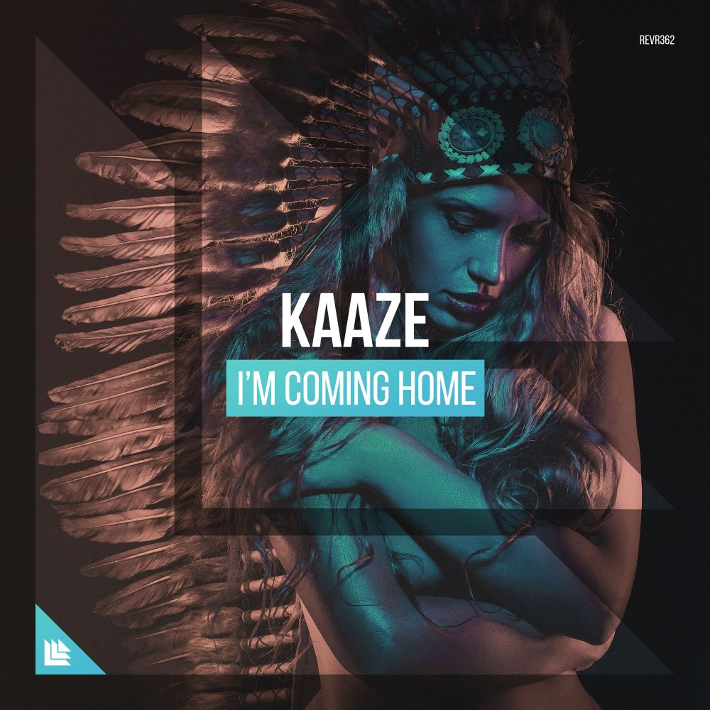 I'm Coming Home - KAAZE⁠