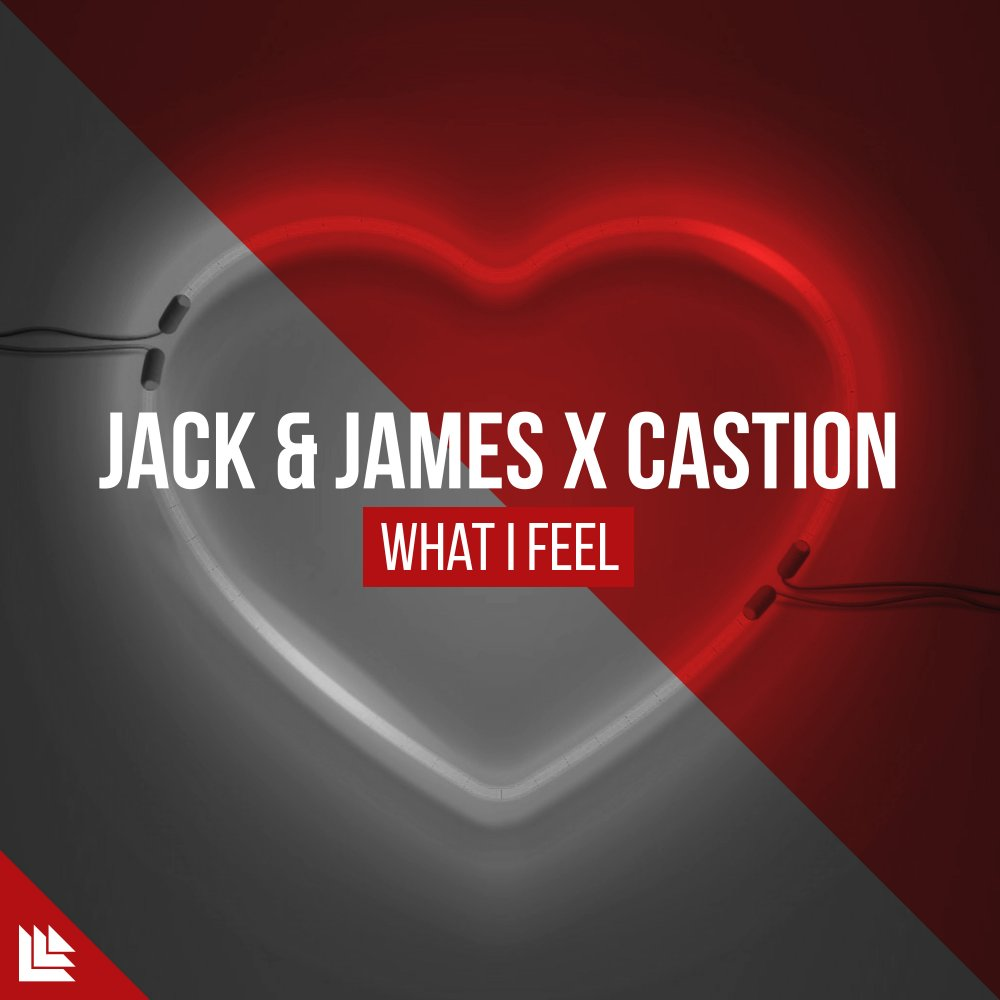 What I Feel  - Jack & James⁠ X Castion⁠