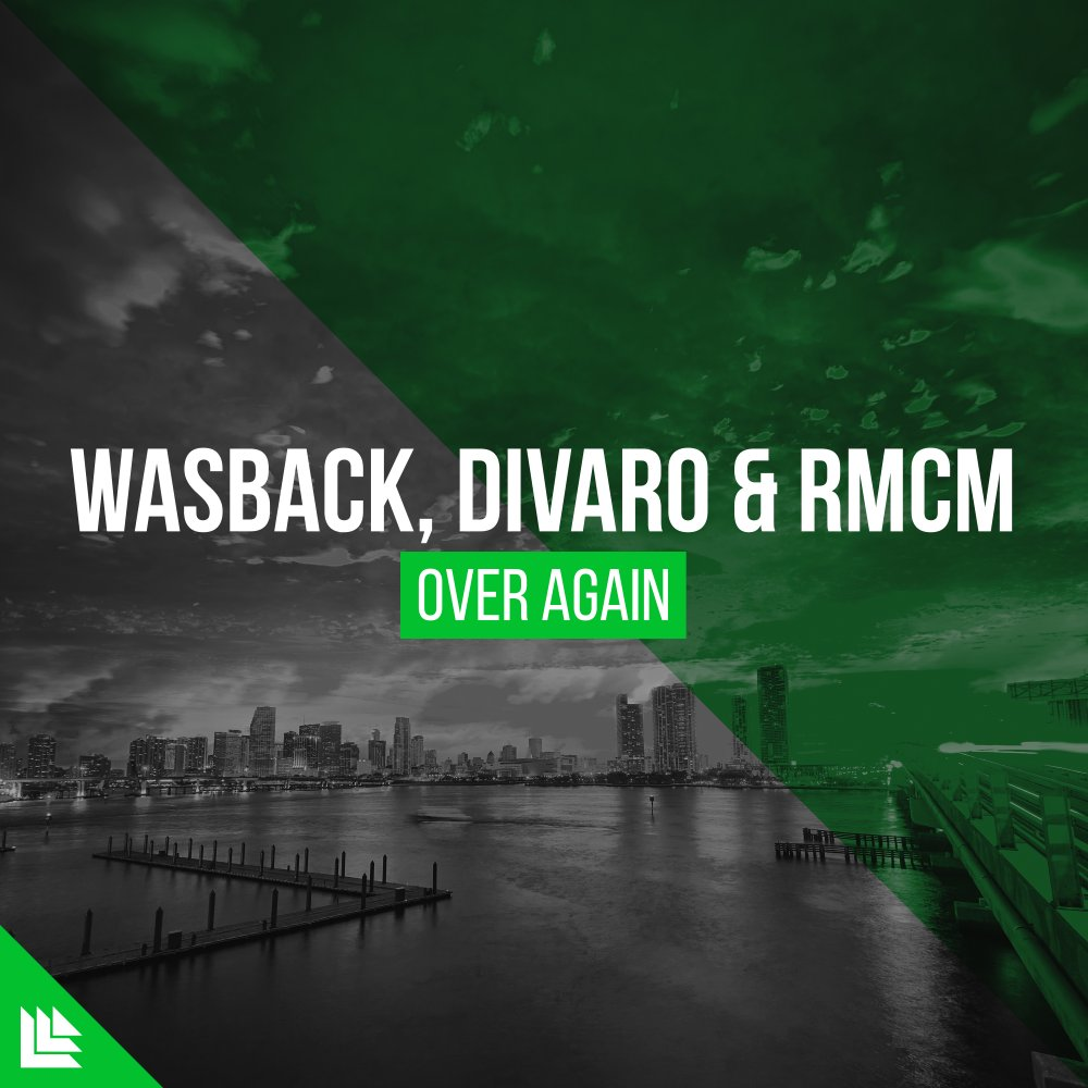 Over Again  - Wasback⁠ , DIVARO⁠ & RMCM⁠