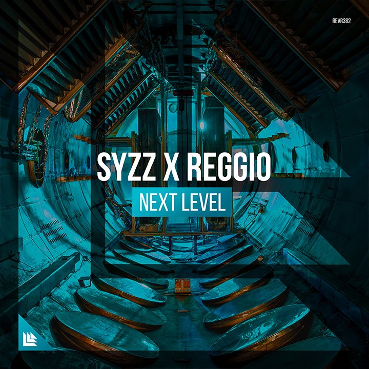 Next Level - Syzz & REGGIO