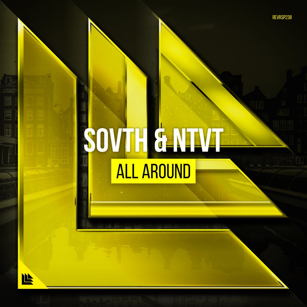 All Around - SOVTH⁠ ⁠& NTVT⁠