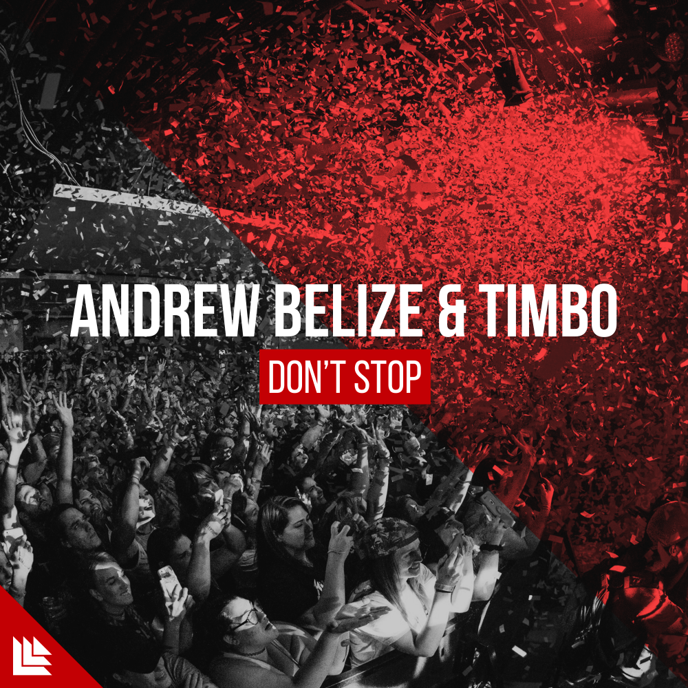 Don't Stop  - Andrew Belize⁠ & Timbo⁠