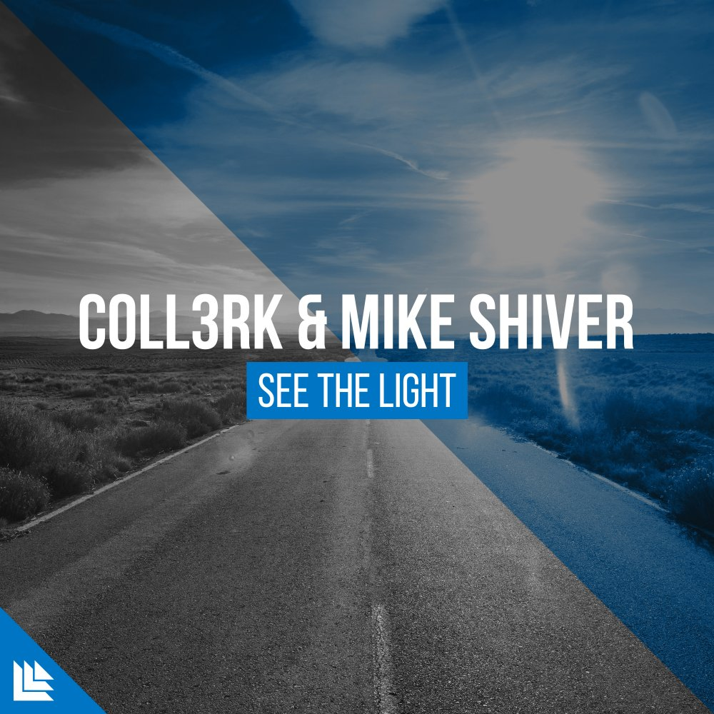See The Light  - CoLL3RK⁠ & Mike Shiver⁠