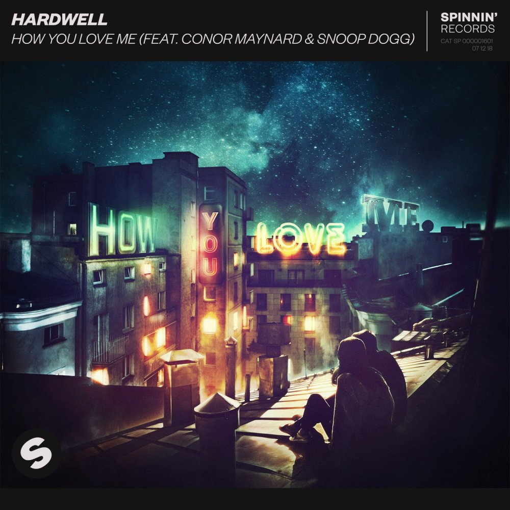 How You Love Me (feat. Conor Maynard & Snoop Dogg) - Hardwell⁠ Conor Maynard⁠ Snoop Dogg⁠
