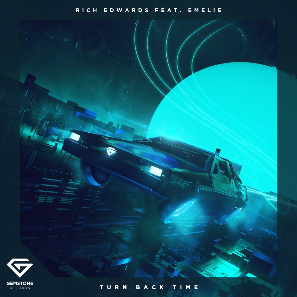 Turn Back Time - Rich Edwards⁠ feat. Emelie⁠