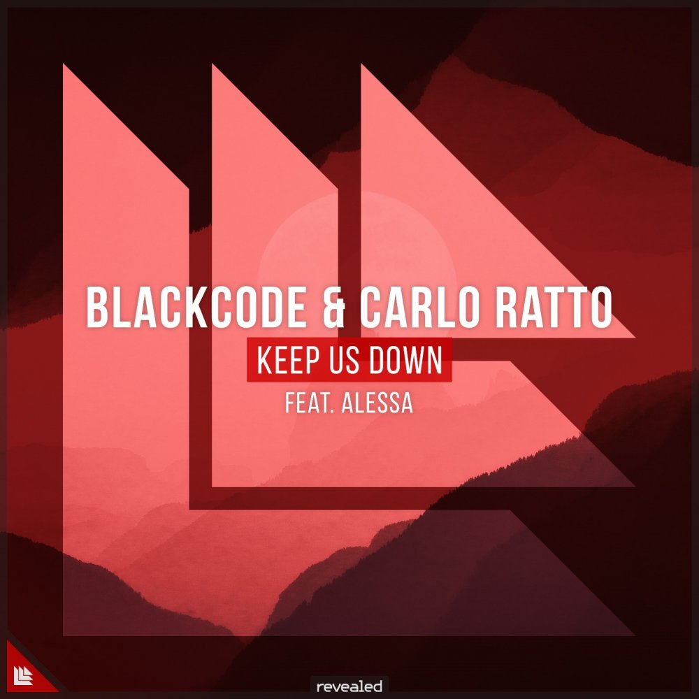Keep Us Down - BlackCode⁠ & Carlo Ratto⁠ feat. Alessa⁠