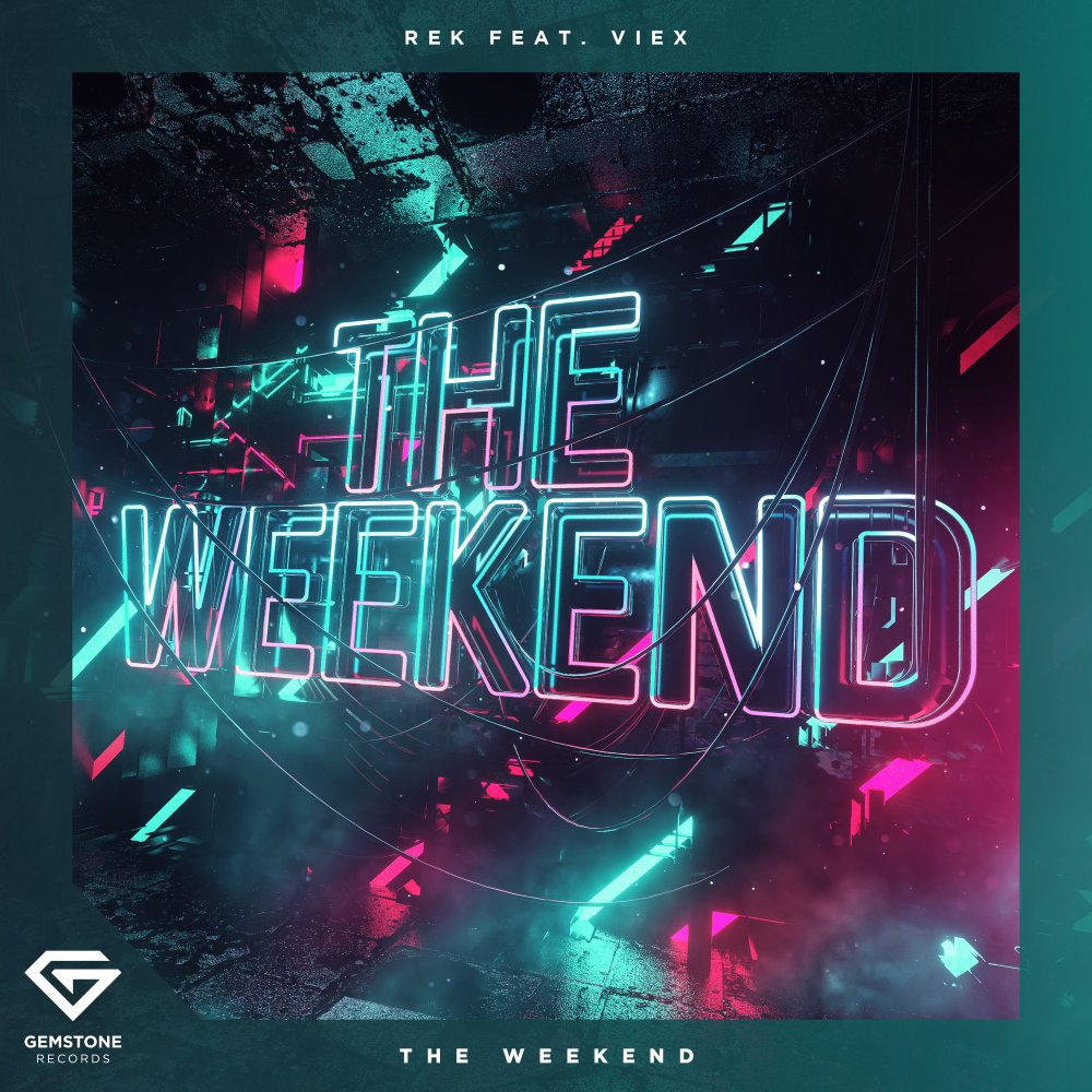 The Weekend - REK⁠ feat. Viex⁠