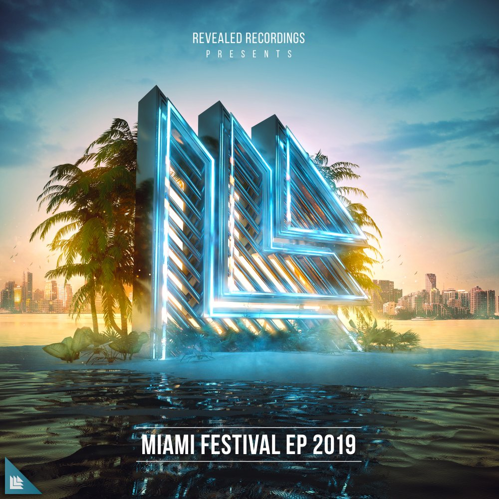 Miami Festival EP 2019 - Revealed Recordings