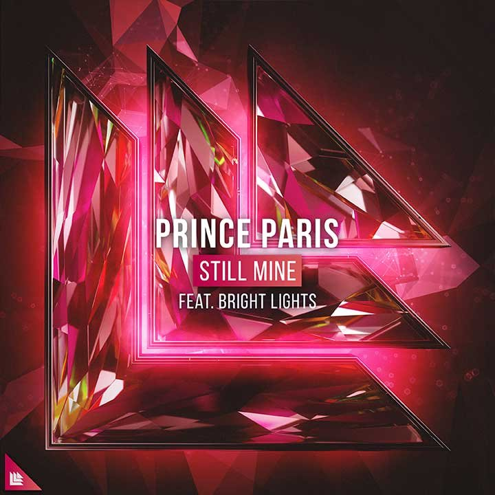 Still Mine - Prince Paris⁠ feat. Bright Lights⁠