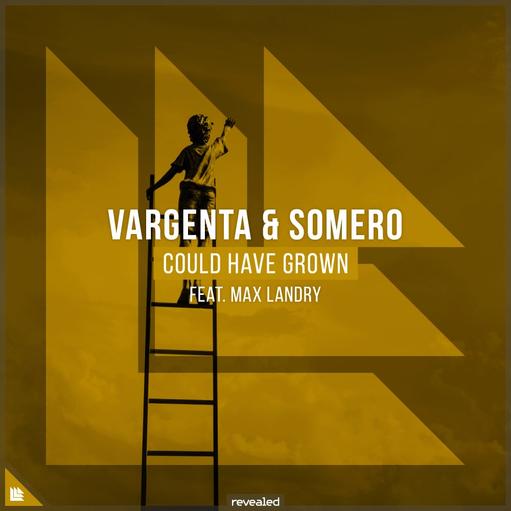 Could Have Grown - VARGENTA⁠ Somero⁠ Max Landry Official⁠