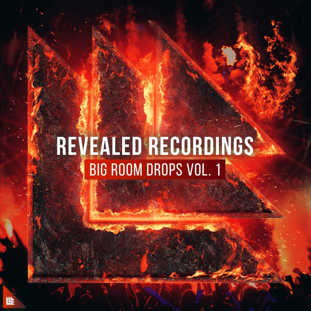 Revealed Recordings presents The Best of Big Room Vol. 1 - Revealed Recordings