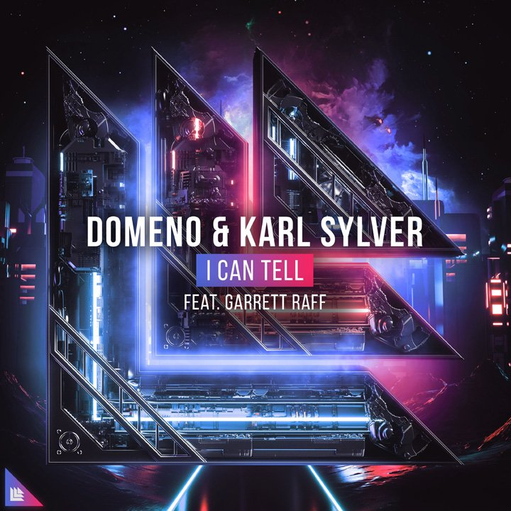 I Can Tell - Domeno⁠ & Karl Sylver feat. Garrett Raff