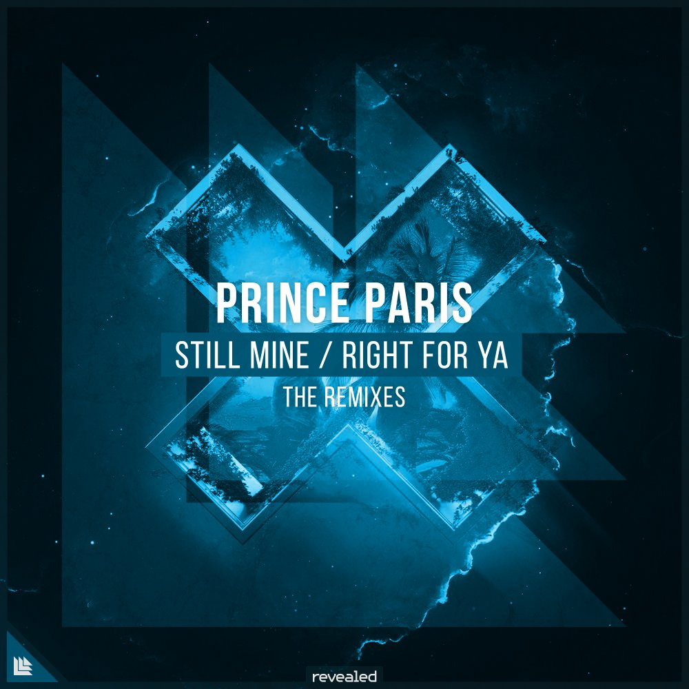 Still Mine / Right For Ya (The Remixes) - Prince Paris⁠