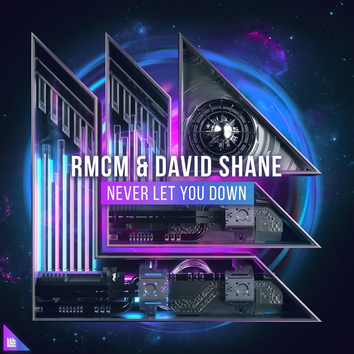 Never Let You Down - RMCM & David Shane