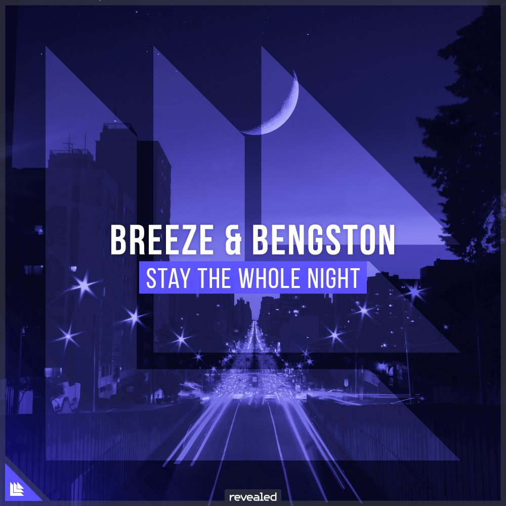 Stay The Whole Night - Breeze⁠ Bengston⁠