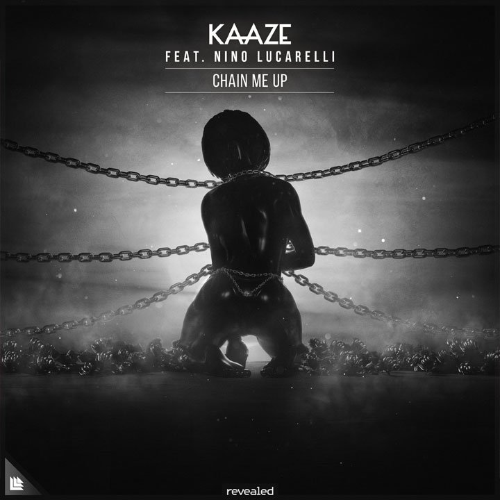 Chain Me Up - KAAZE⁠ feat. Nino Lucarelli⁠