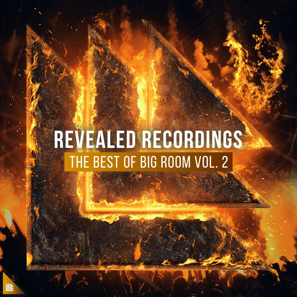 Revealed Recordings presents The Best of Big Room Vol. 2 - Revealed Recordings