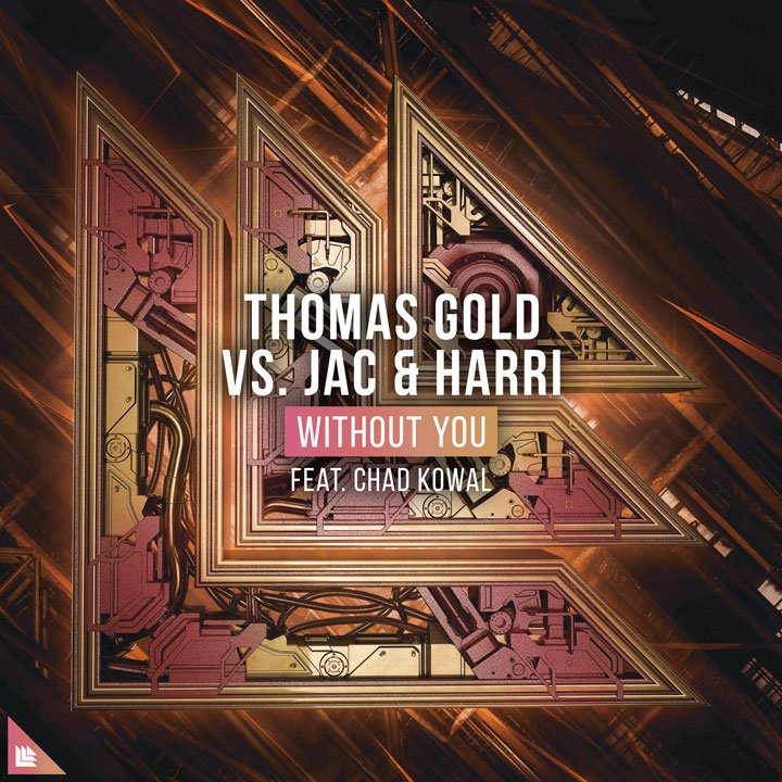 Without You - Thomas Gold⁠ Jac & Harri⁠ feat. Chad Kowal