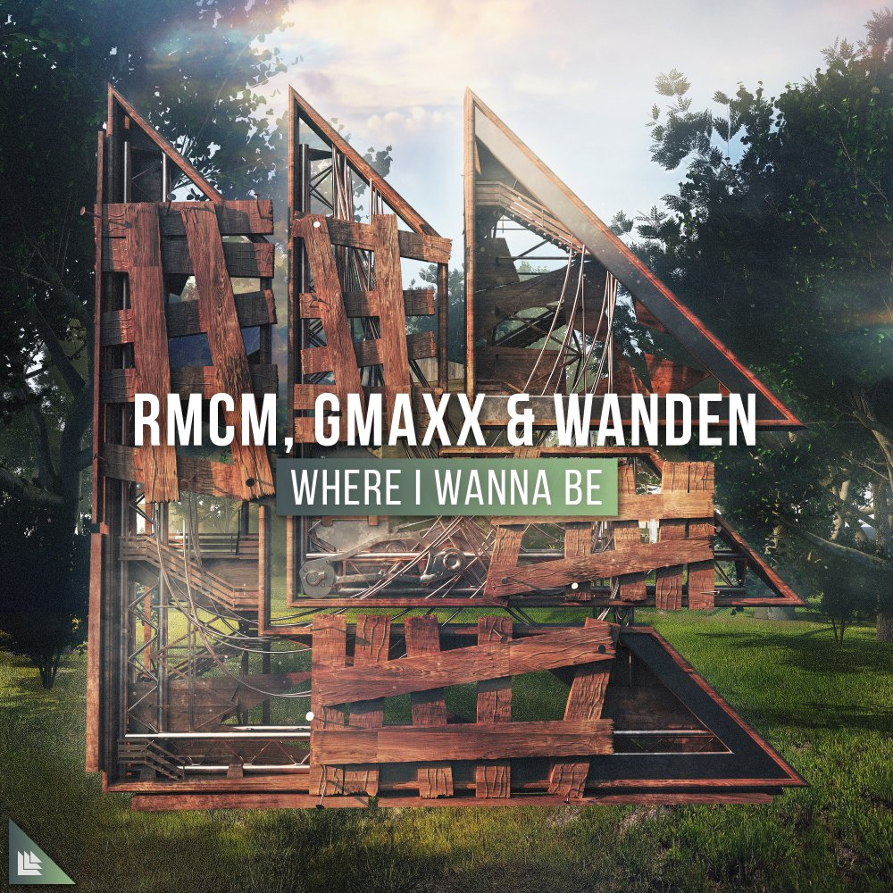 Where I Wanna Be - RMCM⁠ , GMAXX⁠ , Wanden⁠