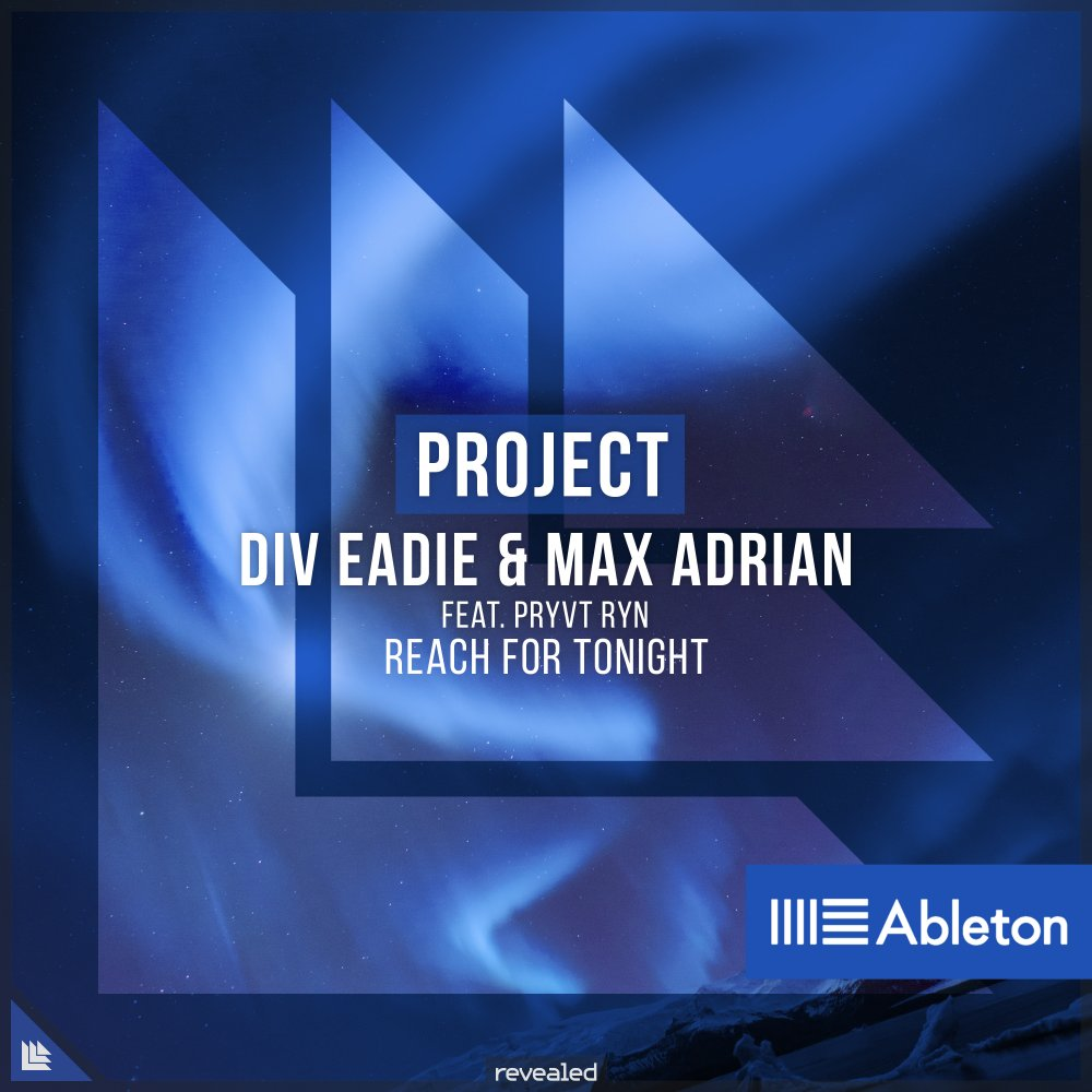 Reach For Tonight (Ableton Project) - Div Eadie⁠ & Max Adrian⁠ feat. PRYVT RYN⁠