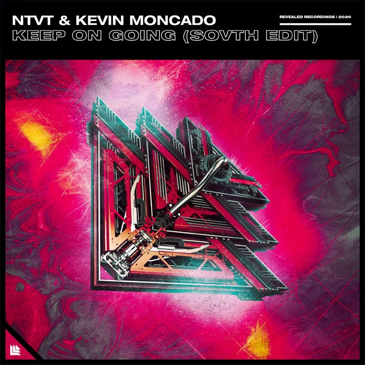 Keep On going (SOVTH Edit) - NTVT⁠ & Kevin Moncado