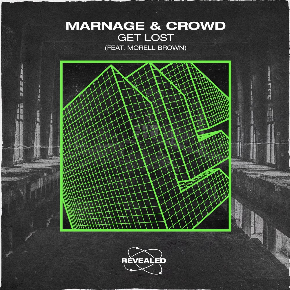 Get Lost - Marnage⁠ Crowd⁠ Morell Brown⁠