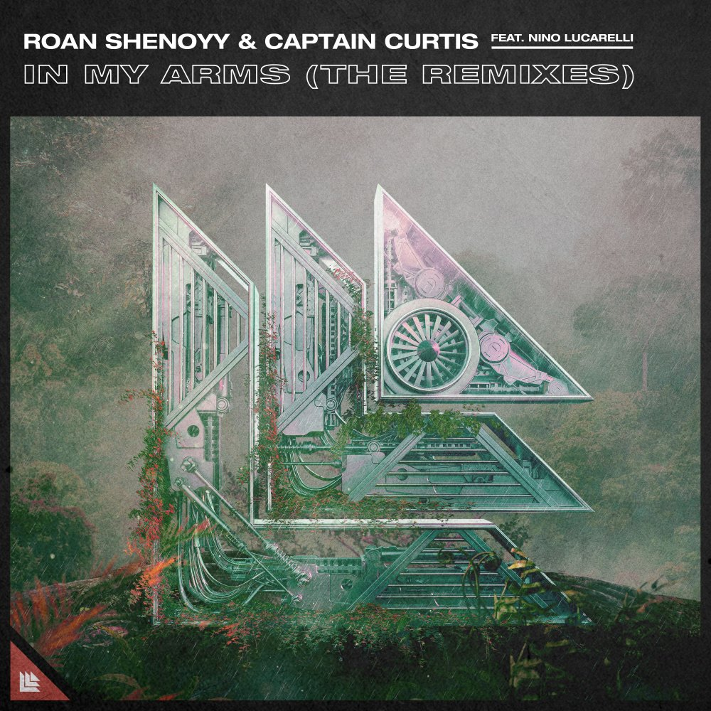 In My Arms (The Remixes) - Roan Shenoyy⁠ & Captain Curtis feat. Nino Lucarelli⁠