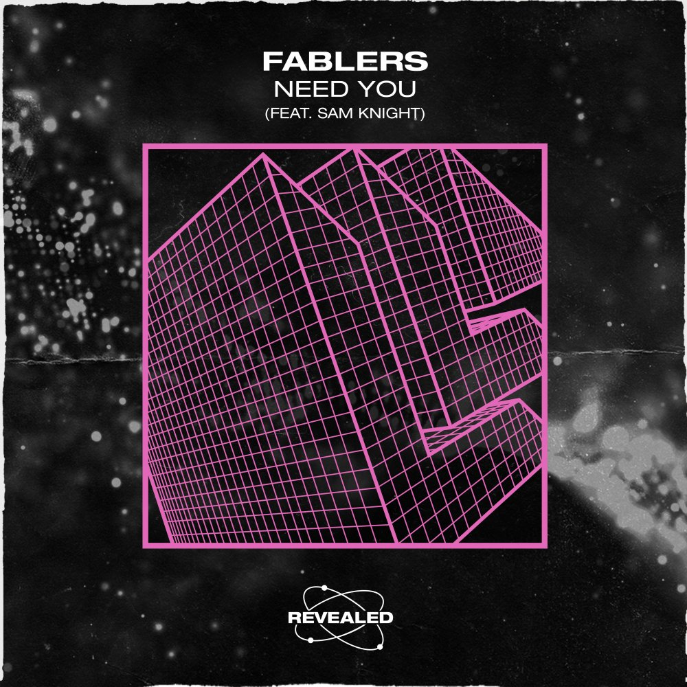 Need You - Fablers⁠ Sam Knight⁠