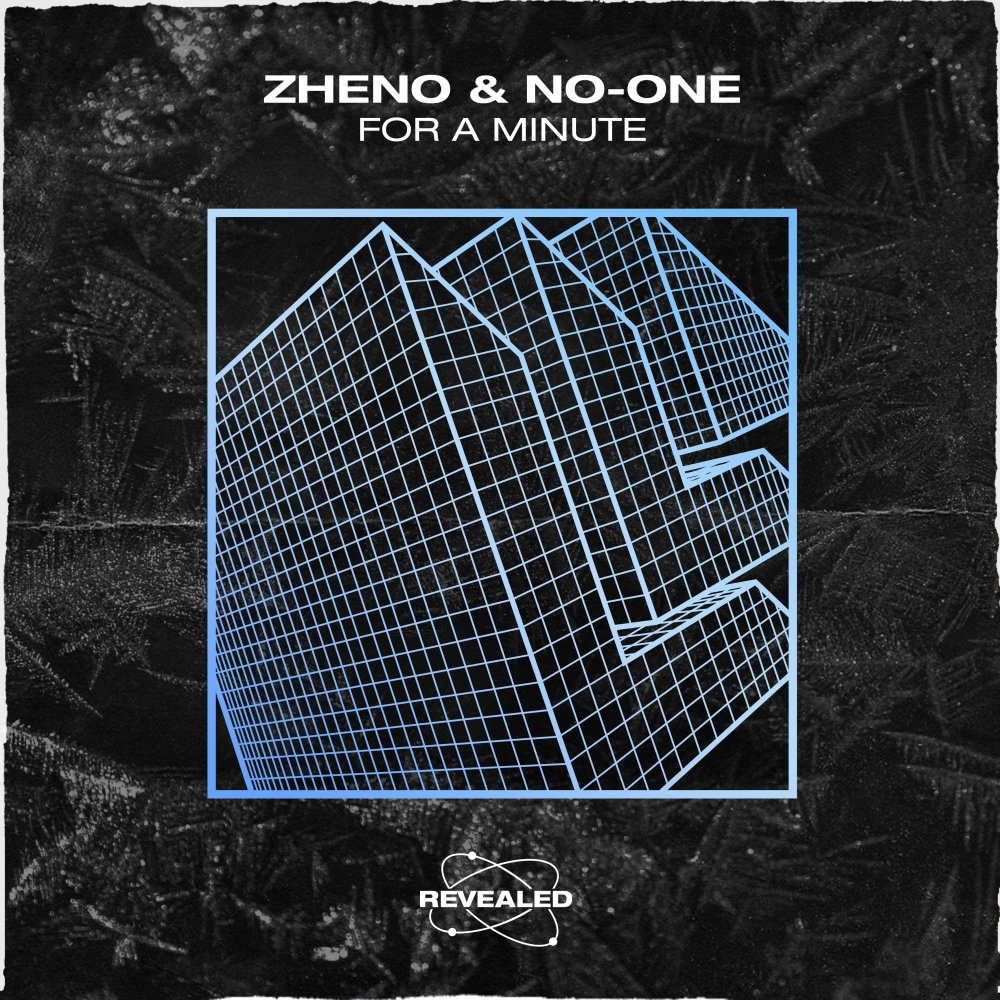 For A Minute - Zheno⁠ NO-ONE⁠