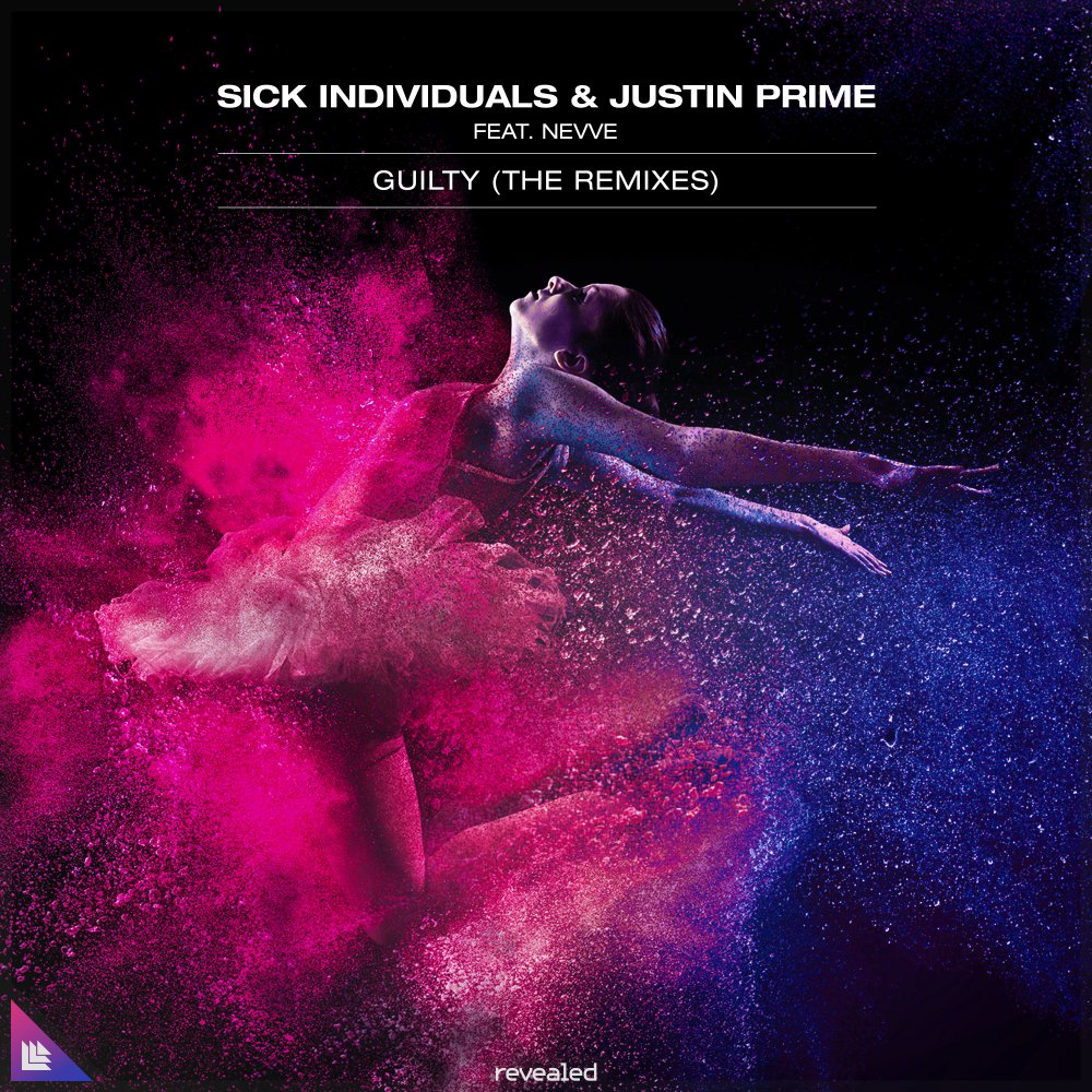 Guilty (The Remixes) - Sick Individuals⁠ Justin Prime⁠ feat. Nevve