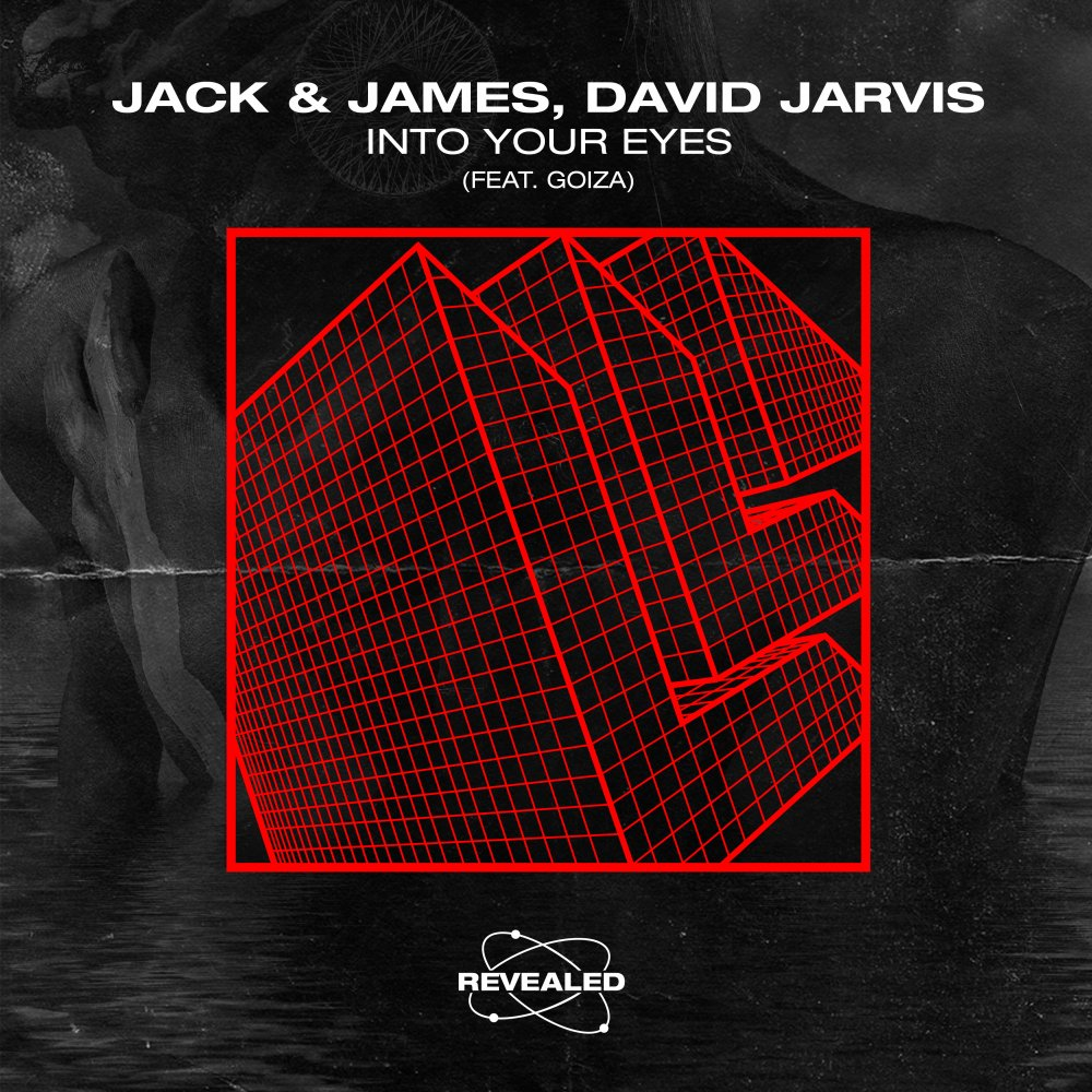 Into Your Eyes - Jack & James⁠ David Jarvis⁠ Goiza⁠