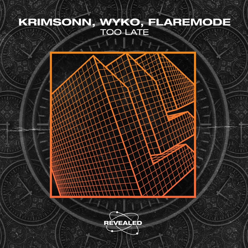 Too Late - Krimsonn⁠ WYKO⁠ Flaremode⁠