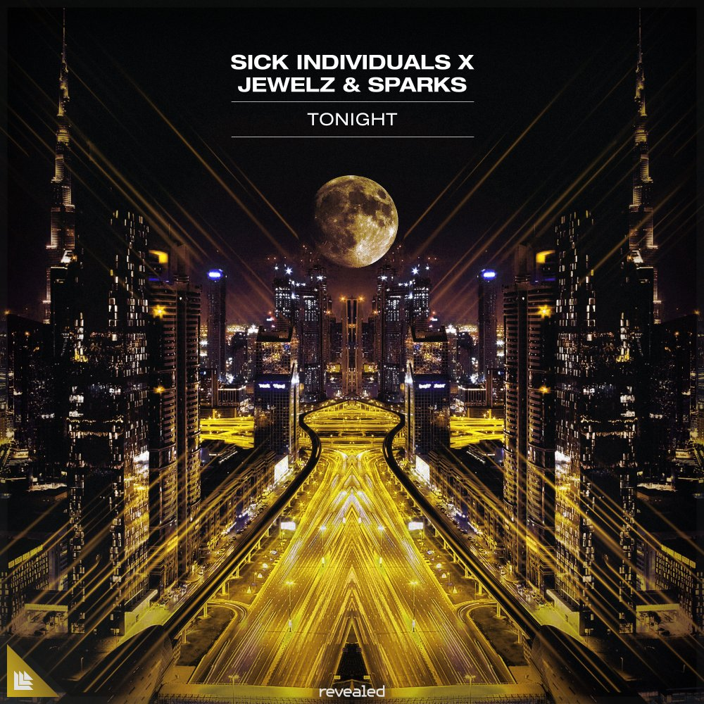 Tonight - Sick Individuals⁠ Jewelz & Sparks⁠