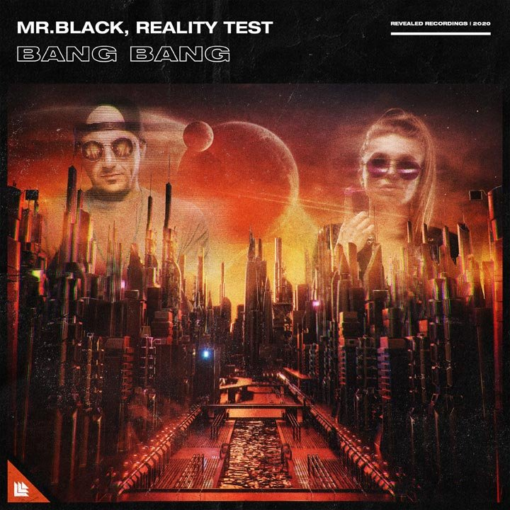 Bang Bang - MR.BLACK⁠ & Reality Test